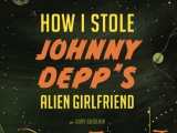 cover love: how i stole johnny depp's alien girlfriend