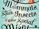 cover love: large mammals, stick insects & other socialmisfits